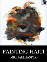 Cover for 'Painting Haiti'