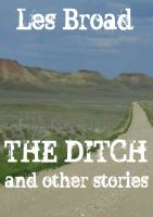 Cover for 'The Ditch And Other Stories'