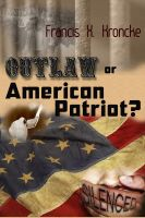 Cover for 'Outlaw or American Patriot?'