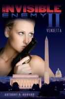 Cover for 'The Invisible Enemy II: Vendetta'