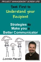 Cover for 'Seek First to Understand your Recipient - Strategies to Make you a Better Communicator'