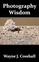 Cover for 'Photography Wisdom - The Shooting Collection'