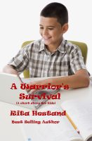 Cover for 'A Warrior's Survival (A Short Story for kids)'