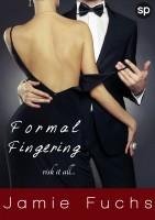 Jamie Fuchs - Formal Fingering - Risk It All