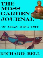 Cover for 'The Moss Garden Journal Of Chan Wing Tsit'