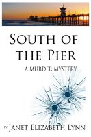 Cover for 'South of the Pier-A Murder Mystery'
