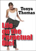 Cover for 'Life On The Perpetual Diet'