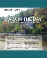 Cover for 'Back In The Day ... more Ozark Mountain Stories'