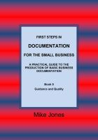 Cover for 'First Steps in Documentation for the Small Business- Book 5 Guidance and Quality'