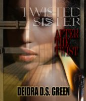 Cover for 'Twisted Sister III: After the Twist'