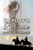 Anita Philmar - Deputy's Bride