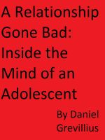 Cover for 'A Relationship Gone Bad: Inside the Mind of an Adolescent'