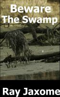 Cover for 'Beware The Swamp'