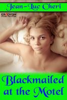 Cover for 'Blackmailed at the Motel'