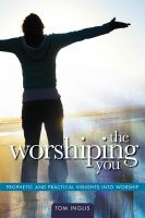 Cover for 'The Worshiping You'