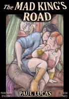 Paul Lucas - The Mad King's Road (Fantasy Envoy Erotica Book 2)