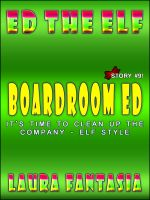 Cover for 'Boardroom Ed (Ed The Elf #9)'
