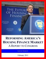 Cover for '2011 Fannie Mae and Freddie Mac Report: Reforming America's Housing Finance Market and Fixing the Mortgage Market, Winding Down the GSEs'