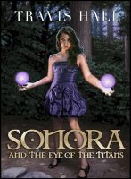 Cover for 'Sonora, and the Eye of the Titans'