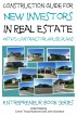 Construction Guide For New Investors in Real Estate - With 5 Ready to Build Contractor Spec House Plans by Colvin Nyakundi