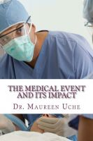 Cover for 'The Medical Event and its Impact'