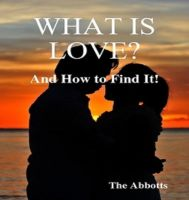 Cover for 'What Is Love? - And How to Find It!'