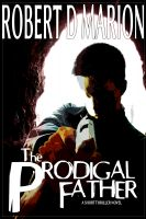 Cover for 'The Prodigal Father'
