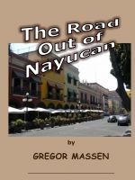 Cover for 'The Road Out of Nayucan'