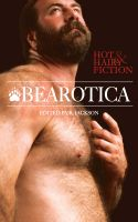 Cover for 'Bearotica: Hot & Hairy Fiction'