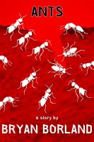 Cover for 'Ants: A Sibling Rivalry Press eBook Single'