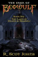 Cover for 'The Saga of Beowulf, Part One: The Land of Death & Shadow'