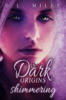Cover for 'Shimmering (The Dark Origins)'
