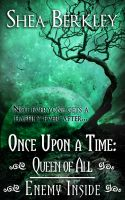 Cover for 'Once Upon a Time: Queen of All, Enemy Inside'