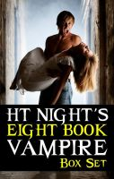Cover for 'H.T. Night's 8-Book Vampire Box Set'