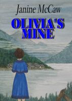 Cover for 'Olivia's Mine'