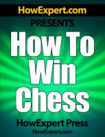 Cover for 'How To Win Chess - Your Step-By-Step Guide To Winning Chess Games'