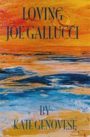 Cover for 'Loving Joe Gallucci'