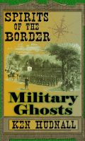 Cover for 'Spirits of the Border: Military Ghosts'