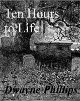 Cover for 'Ten Hours to Life'