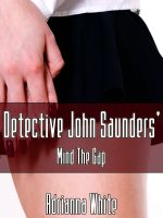 Cover for 'Detective John Saunders' Mind the Gap'