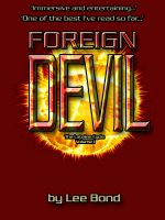 Cover for 'Foreign Devil (The Latelian Cycle Volume 1)'