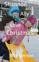 Cover for 'Shannon and Ally Love Christmas'