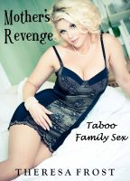 Cover for 'Mother's Revenge: Taboo Family Sex'
