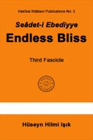 Cover for 'Seâdet-i Ebediyye Endless Bliss Third Fascicle'