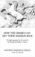 Cover for 'How The Greeks Can Get Their Marbles Back'