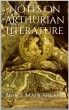 Notes on Arthurian Literature by Bruce Macfarlane