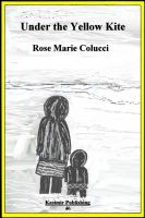 Rose Marie  Colucci - Under the Yellow Kite