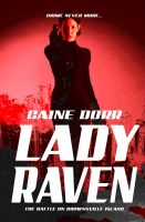 Cover for 'Lady Raven: Battle on Brownsville Island'