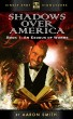 Shadows Over America, Book 1: An Exodus of Worms by Aaron Smith