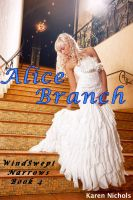Cover for 'WindSwept Narrows: #4  Alice Branch'